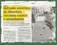 """""""O sintético do Boavista encanta Russos e Ucranianos"""" – Diário de Notícias – 30/01/2010"""